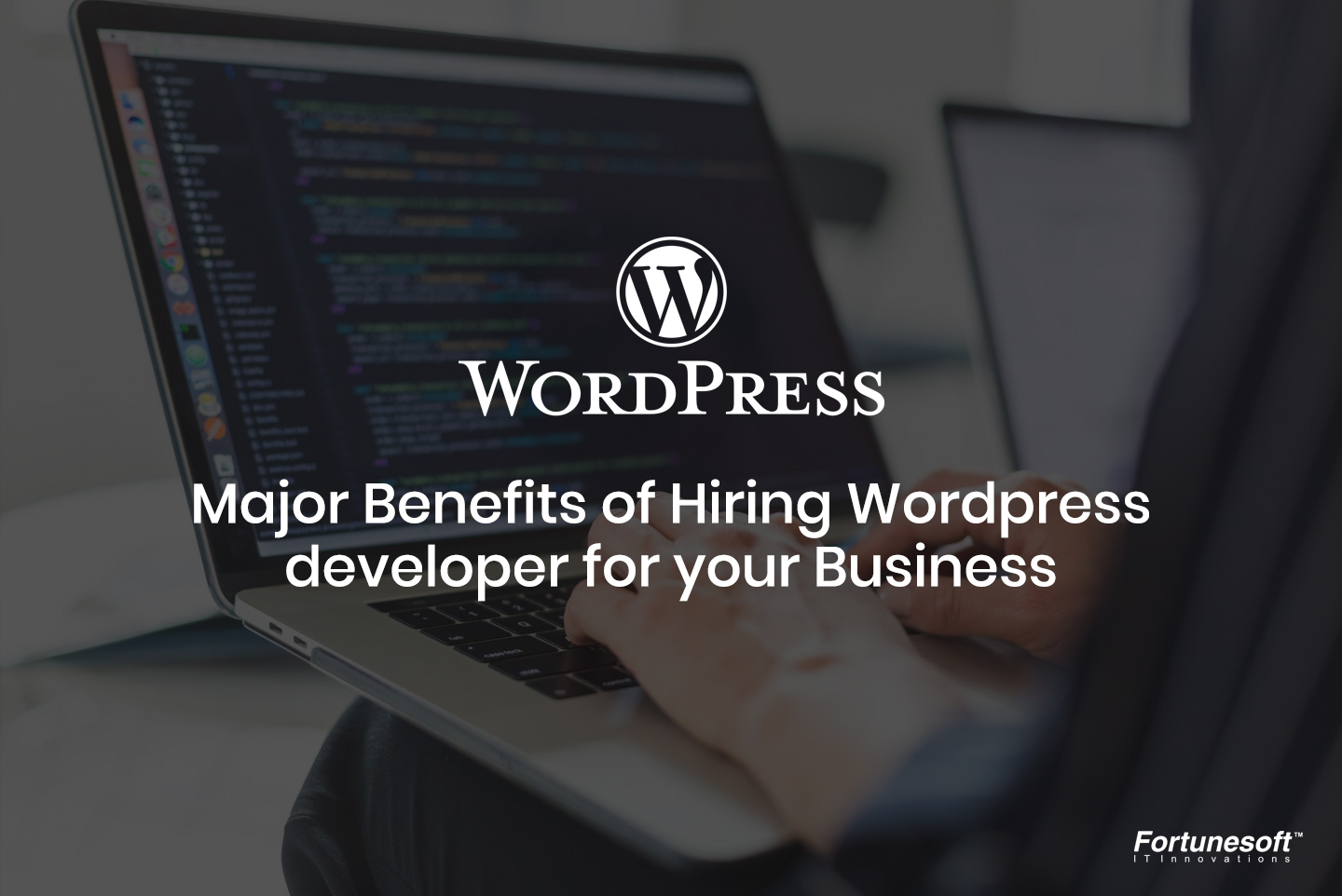 Top reasons to hire Wordpress developers for your Business