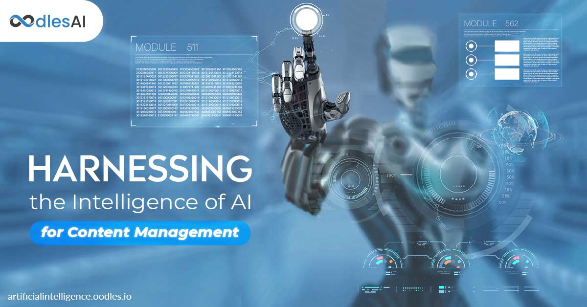 Harnessing the Intelligence of AI for Content Management