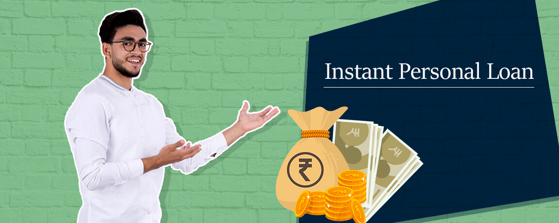 Meet your financial needs with Instant personal loans
