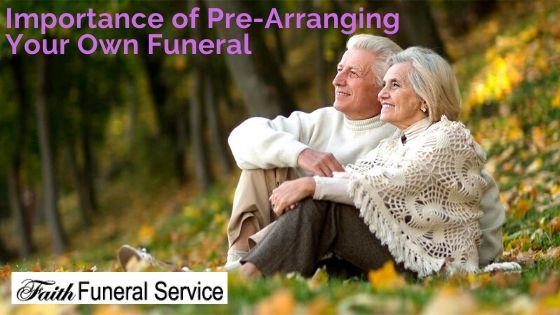 Importance of Pre-Arranging Your Own Funeral