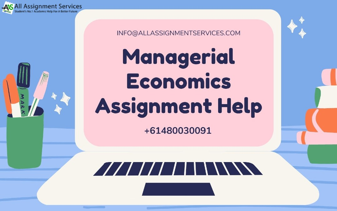 Familiarity with the Managerial Economics Assignment