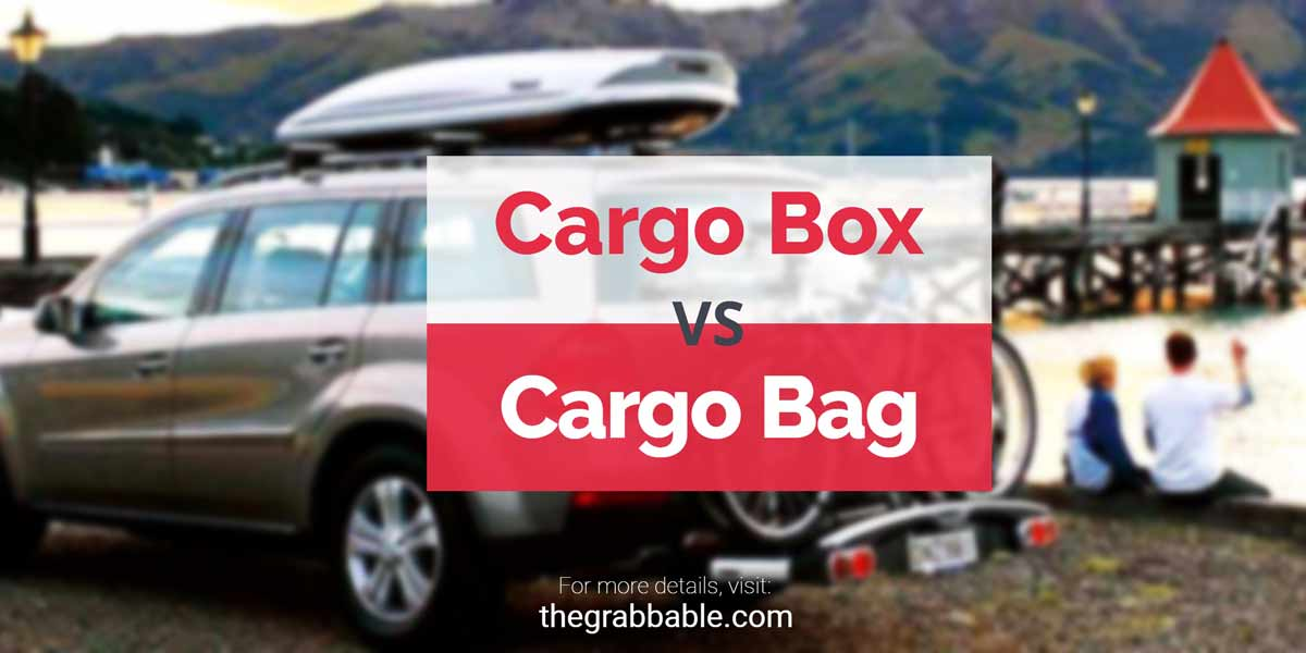 Cargo Box vs Cargo Bag - Which one is best?