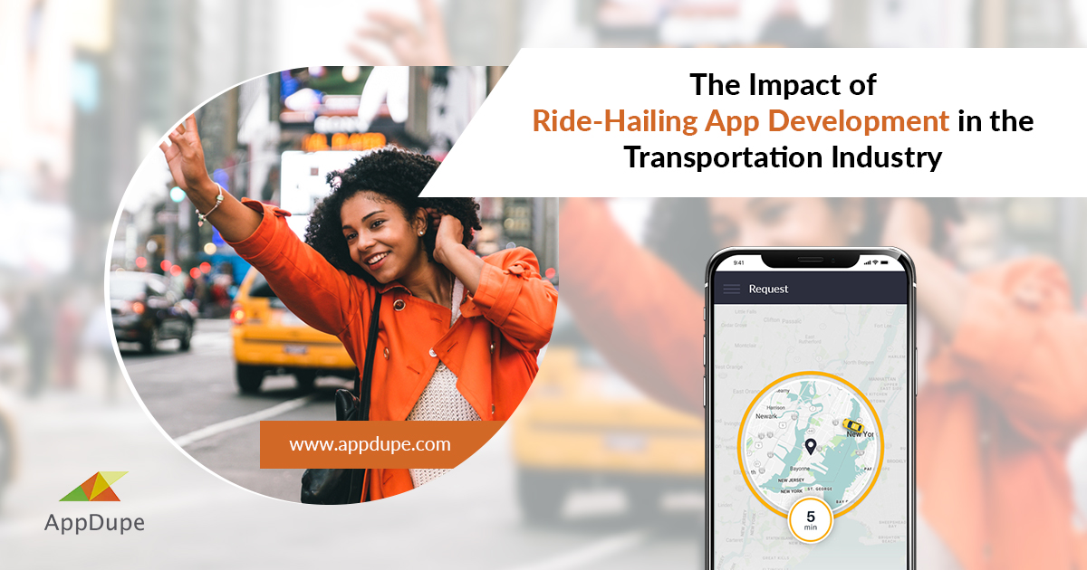 The Impact of Ride-Hailing App Development in the Transportation Industry