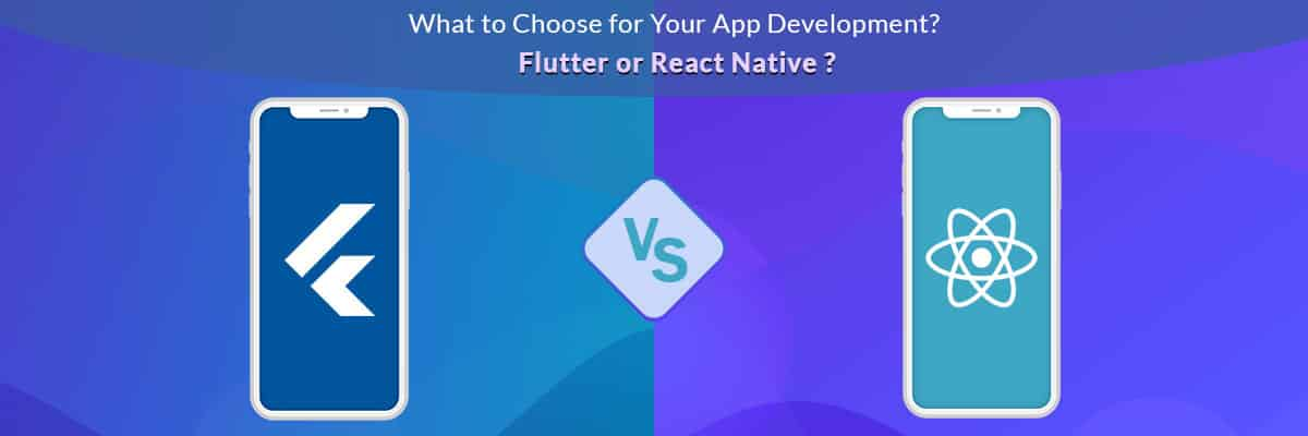 Flutter Vs React Native: Which One Has The Upper Hand In 2019?
