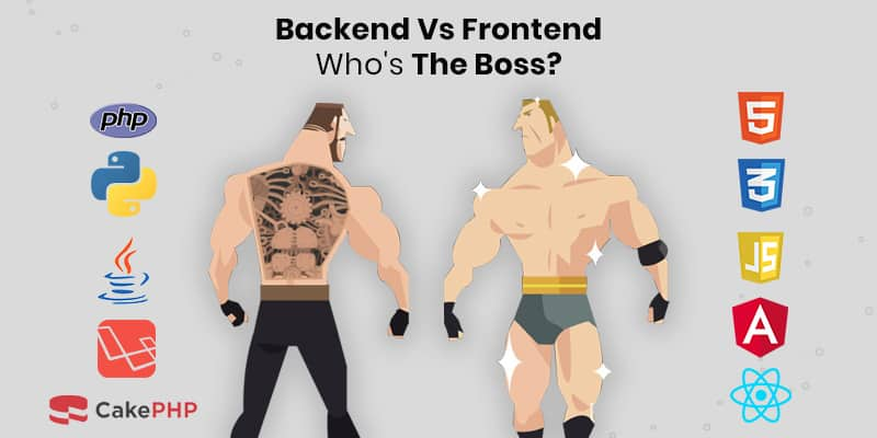 Backend Vs Frontend: Guide To Development For Developers