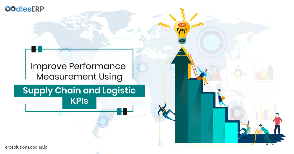 Improve Performance Measurement Using Supply Chain and Logistics KPIs