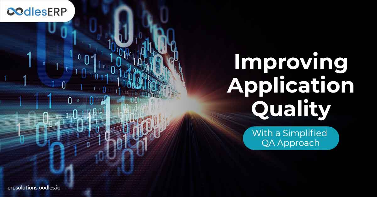 Improving Application Quality With a Simplified QA Approach